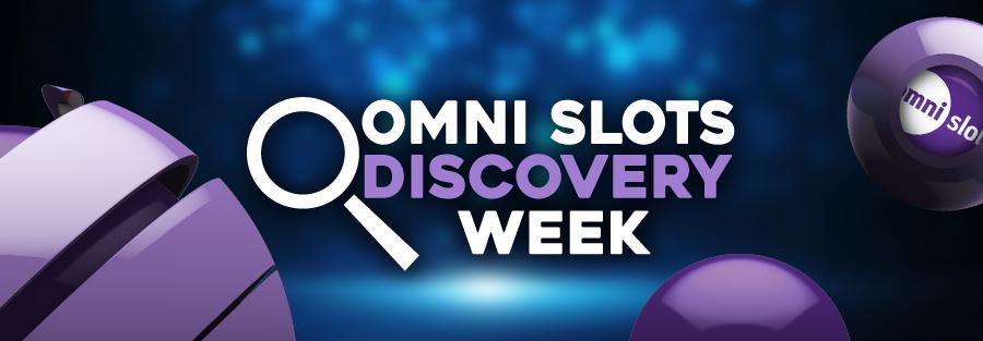 omnislots-discovery week