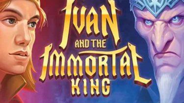 Ivan and the Immortal King Slot