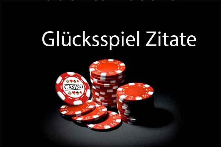 Read more about the article Glücksspiel Zitate – Lustige und inspirierende Sprüche über das Glücksspiel